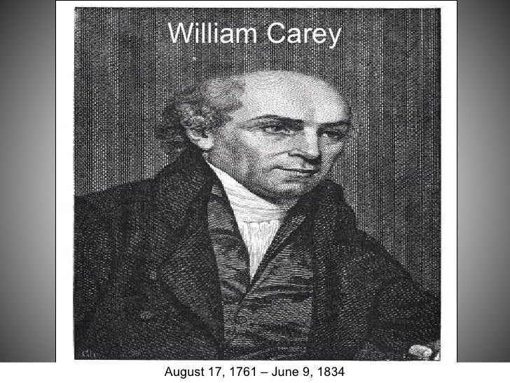 William CareyAugust 17, 1761 – June 9, 1834