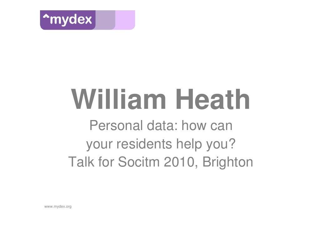 William Heath, Mydex - personal data