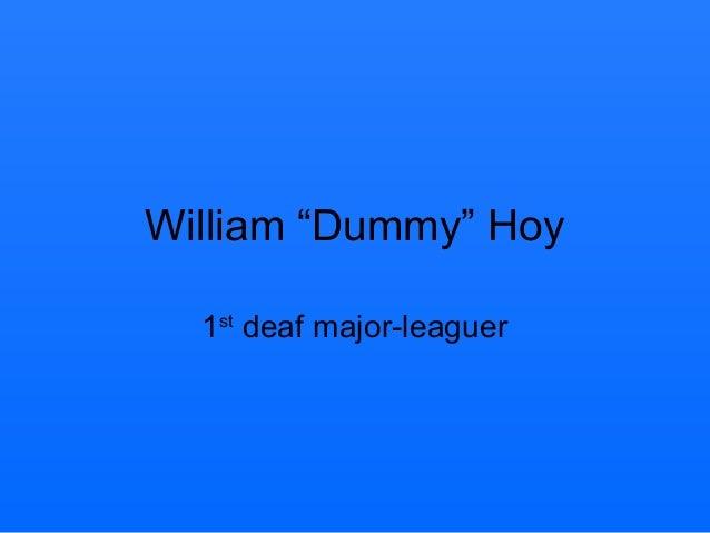"""William """"Dummy"""" Hoy 1st deaf major-leaguer"""