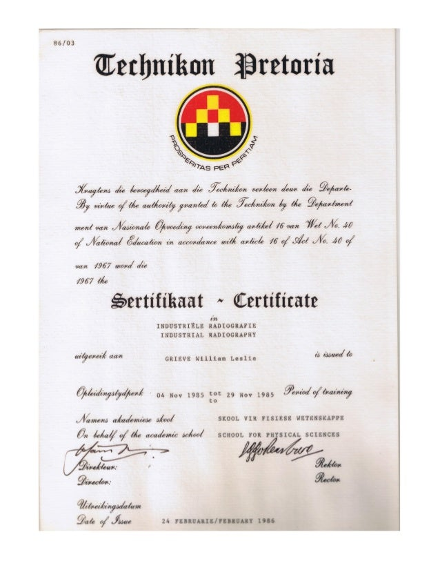 William leslie grieve   bill grieve - industrial radiography certificate - pretoria technicon school for physical sciences