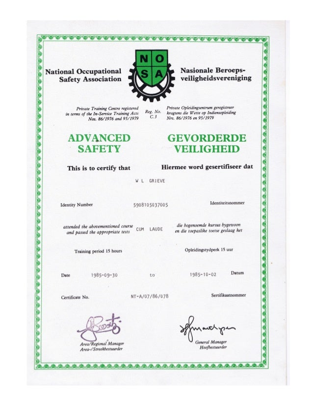 William leslie grieve   bill grieve - national occupational safety association advanced safety certificate cum laude