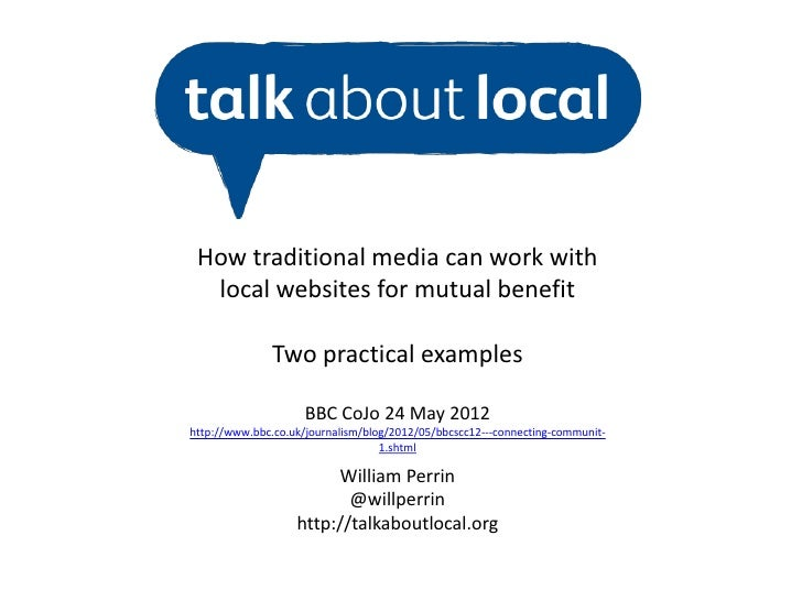 How traditional media can work with  local websites for mutual benefit               Two practical examples               ...