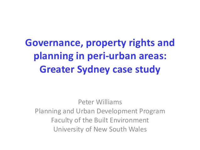 Williams_P_Governance, property rights and planning in Peri-urban areas: Sydney case study
