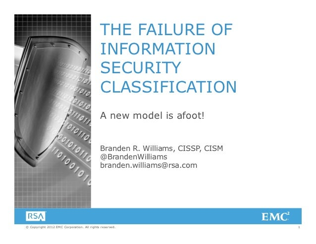 THE FAILURE OF                                            INFORMATION                                            SECURITY ...
