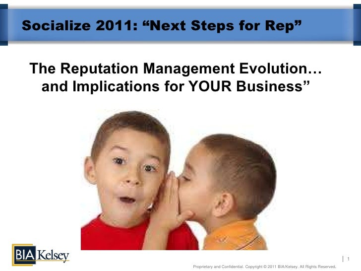 "Socialize 2011: ""Next Steps for Rep""The Reputation Management Evolution… and Implications for YOUR Business""              ..."
