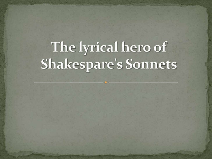 The lyrical hero of Shakespare's Sonnets<br />