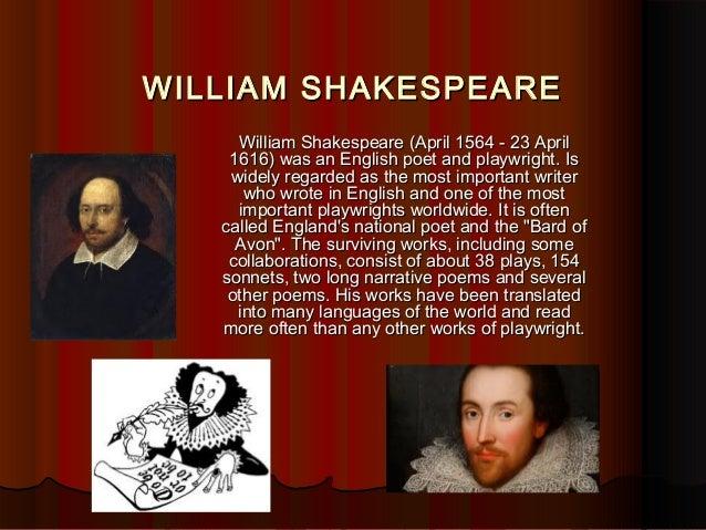 WILLIAM SHAKESPEAREWILLIAM SHAKESPEARE William Shakespeare (April 1564 - 23 AprilWilliam Shakespeare (April 1564 - 23 Apri...
