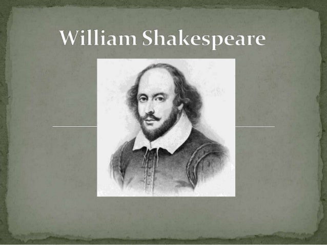 William Shakespeare was an English poet and playwright, widely regarded as the greatest writer in the English language and...