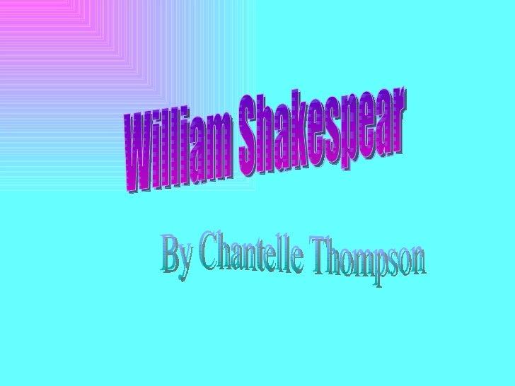 William Shakespear By Chantelle Thompson