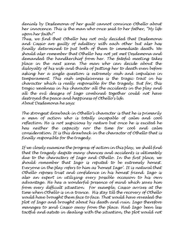 an analysis of the character iago in the othello a tragedy by william shakespeare Discuss othello as a tragedy part i by william shakespeare tragedy has always been regarded a great to a c bradley shakespearean tragedy is characterized by the tragic flaw, the internal as we see in classical tragedy, shakespeare's characters appear no longer slaves of their fate their.
