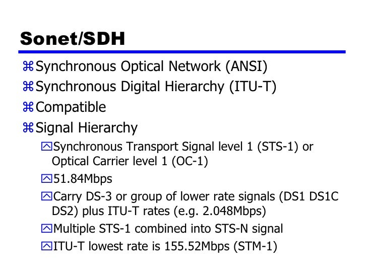 sonet digital hierarchy An introduction to sdh and sonet transmission hierarchy the standard sonet line rates and sts to provide the capacity to transport an h4 digital-video.