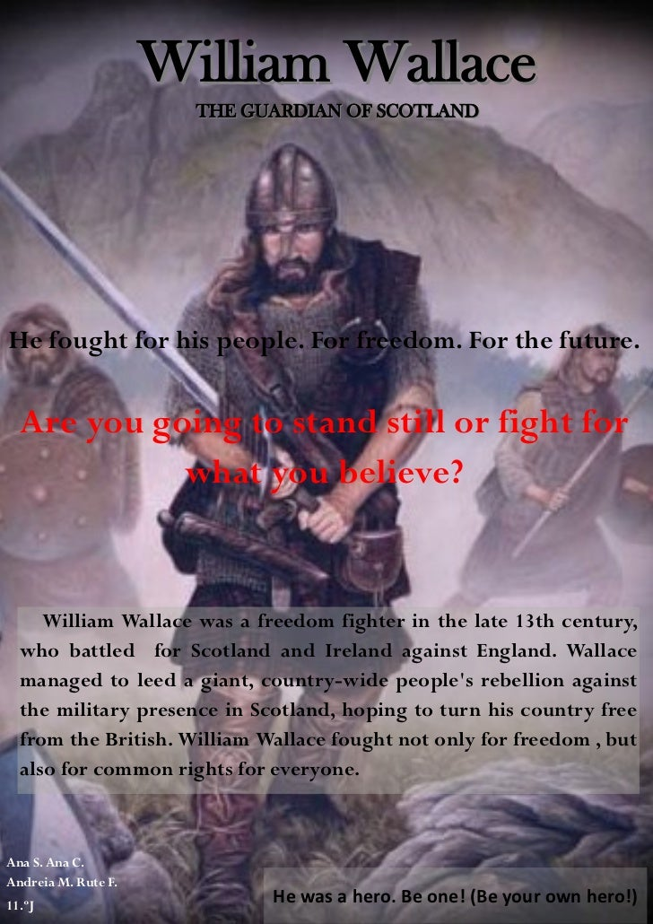 William Wallace                       THE GUARDIAN OF SCOTLANDHe fought for his people. For freedom. For the future.  Are ...