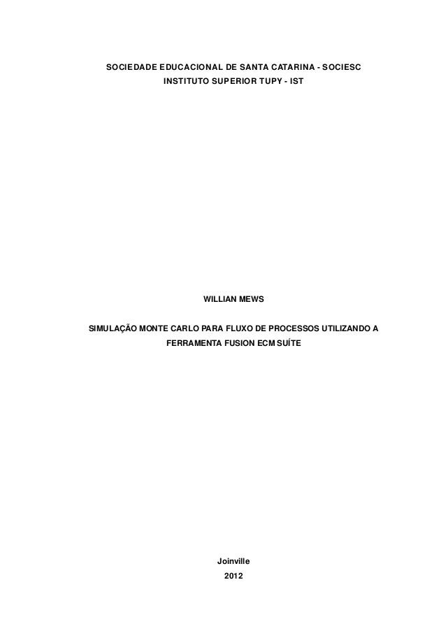 SOCIEDADE EDUCACIONAL DE SANTA CATARINA - SOCIESC               INSTITUTO SUPERIOR TUPY - IST                       WILLIA...