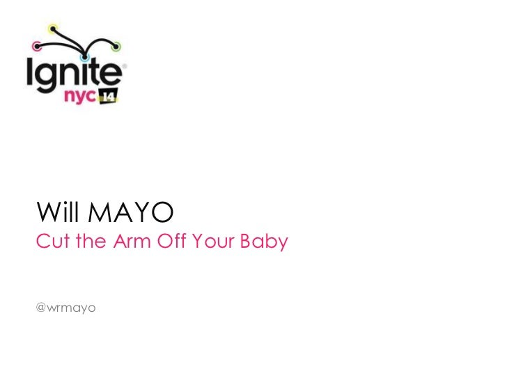 Will MAYOCut the Arm Off Your Baby@wrmayo