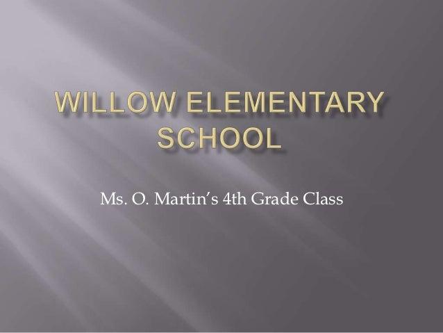 CAT 250 Willow Elementary School Newsletter Presentation