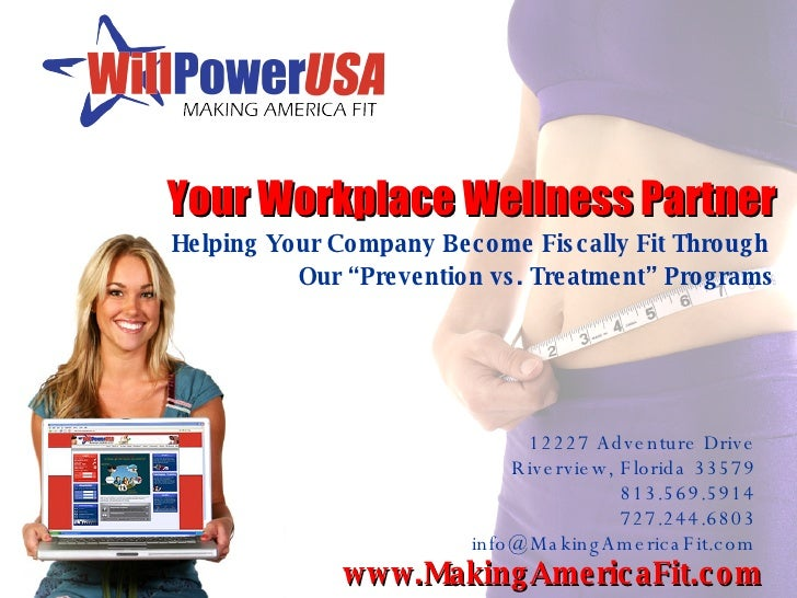 """Your Workplace Wellness Partner Helping Your Company Become Fiscally Fit Through  Our """"Prevention vs. Treatment"""" Programs ..."""