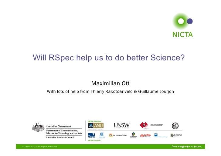 Will RSpec help us to do better Science?                                             Maximilian Ott                       ...
