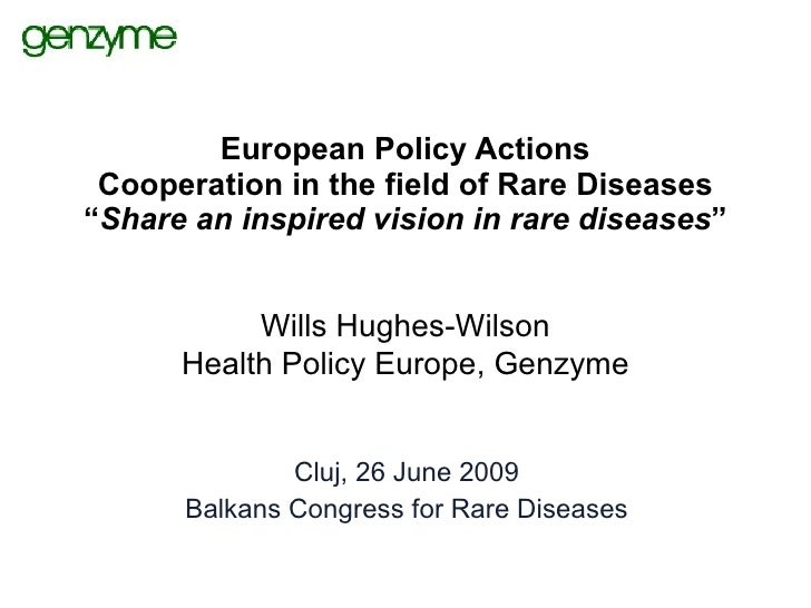 """European Policy Actions  Cooperation in the field of Rare Diseases """"Share an inspired vision in rare diseases""""            ..."""