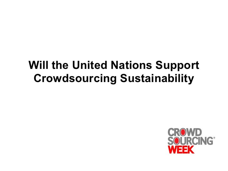 Will the united nations support crowdsourcing sustainability