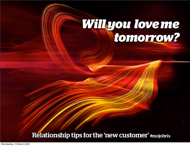 Will you love me                                                  tomorrow?                           Relationship tips fo...