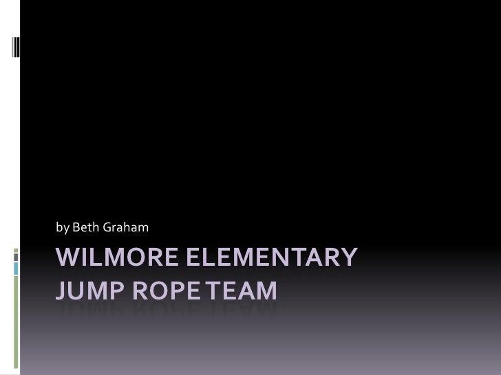 Wilmore Elementary Jump Rope Team