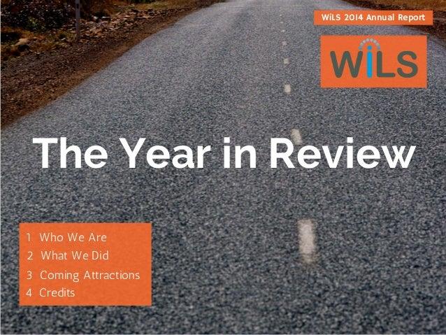 WiLS 2014 Annual Report