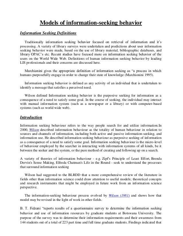 Models of information-seeking behaviorInformation Seeking Definitions    Traditionally information seeking behavior focuse...