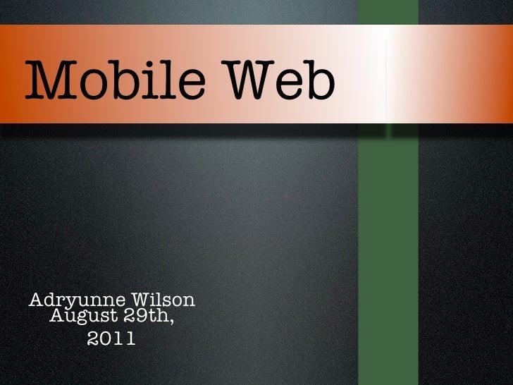 Wilson adryunne mobile_web_slides