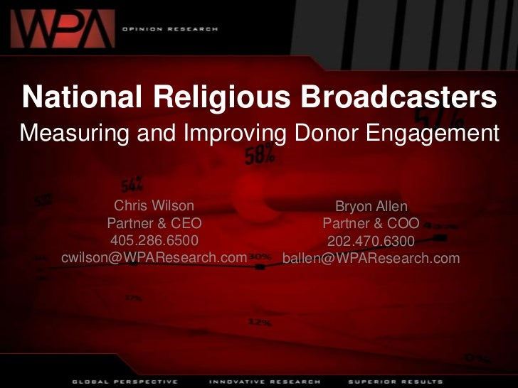 National Religious BroadcastersMeasuring and Improving Donor Engagement<br />Chris Wilson<br />Partner & CEO<br />405.286....