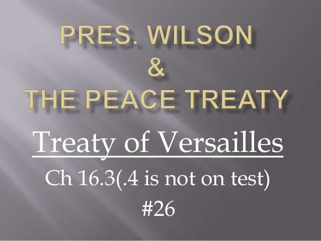 Treaty of Versailles Ch 16.3(.4 is not on test) #26