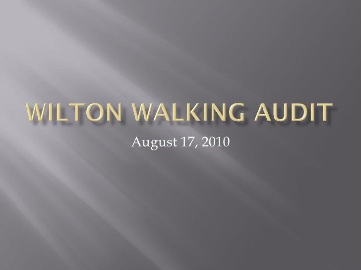 Wilton Walking Audit