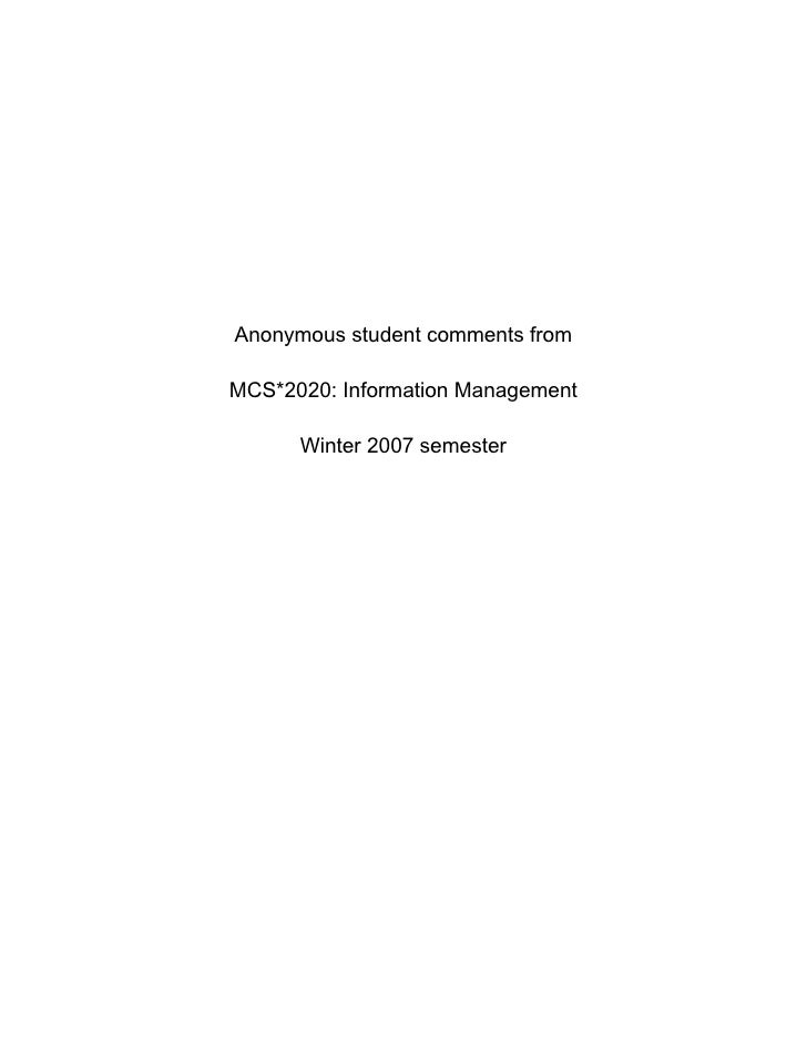 Anonymous student comments from  MCS*2020: Information Management        Winter 2007 semester