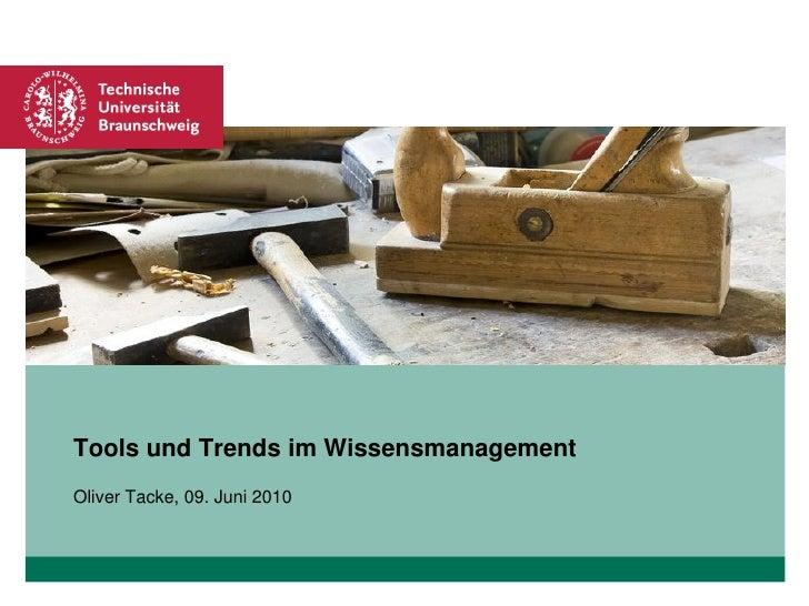 Platzhalter für Bild, Bild auf Titelfolie hinter das Logo einsetzen     Tools und Trends im Wissensmanagement Oliver Tacke...