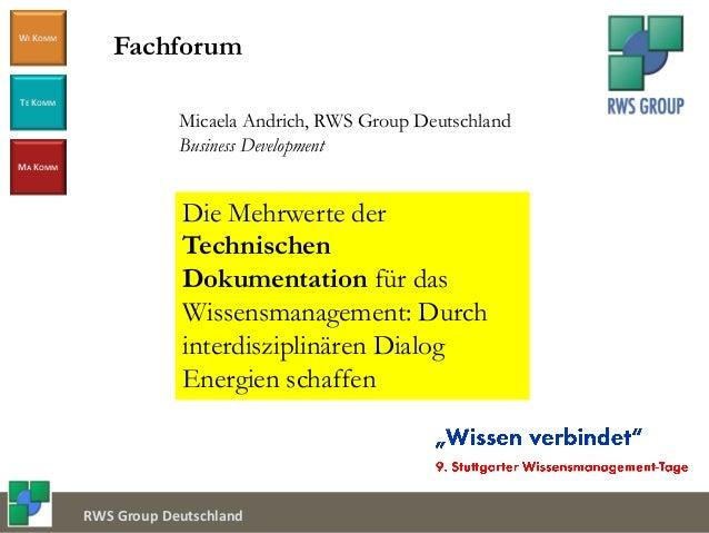 Document Service Center WI KOMM TE KOMM MA KOMM RWS Group Deutschland Micaela Andrich, RWS Group Deutschland Business Deve...