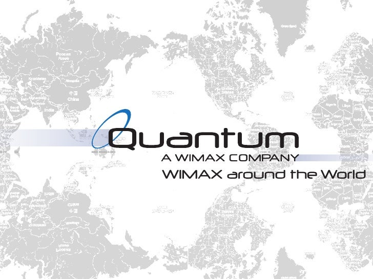 Wimax Around The World (Quantum Networks, LLC)