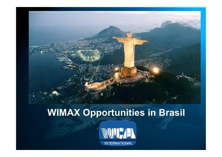 www.TAHO.com.br     WIMAX Opportunities in Brasil
