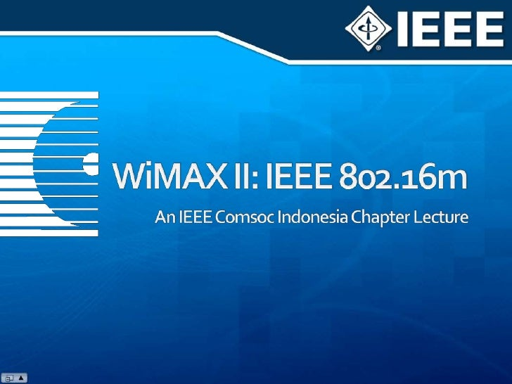 WiMAX II (IEEE 802.16m) as 4G Mobile Candidate