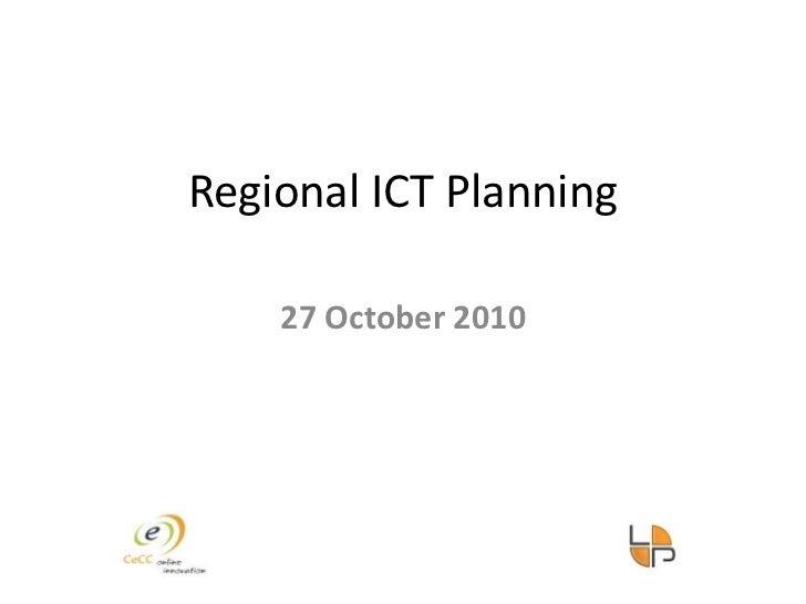 Regional ICT Planning<br />27 October 2010<br />