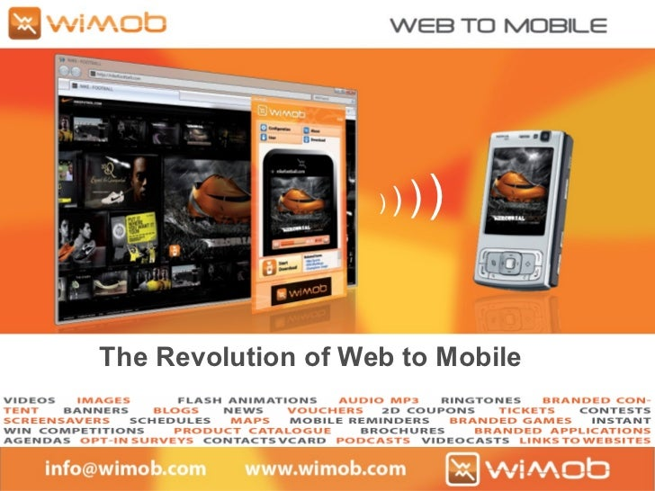 )  )   )   )   The Revolution of Web to Mobile