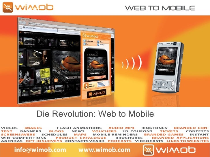 )  )   )   )   Die Revolution: Web to Mobile