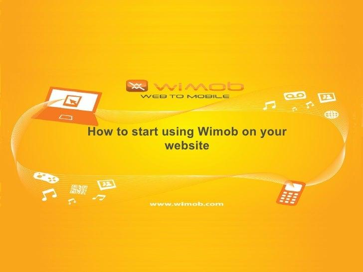 Wimob Suite Starter Guide