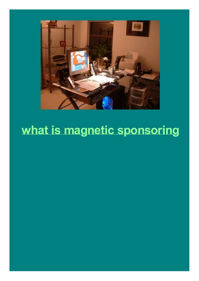 what is magnetic sponsoring