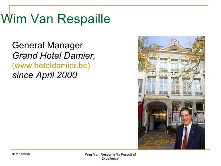 Wim Vanrespaille Gm Pppresentation