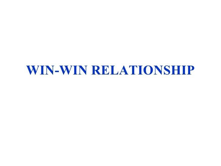 WIN-WIN RELATIONSHIP