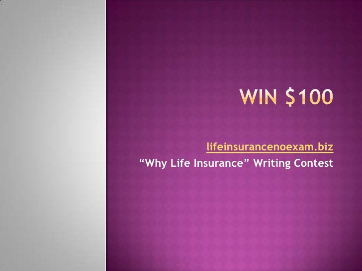 Win $100 - Life Insurance No Exam Writing Contest