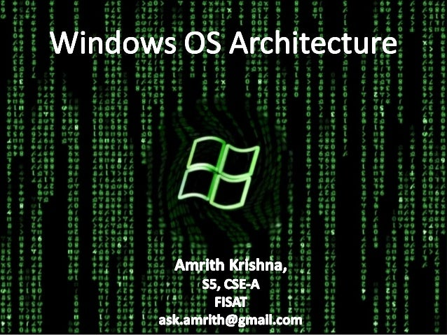 Windows Architecture