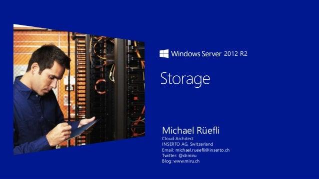 Michael Rüefli Cloud Architect INSERTO AG, Switzerland Email: michael.rueefli@inserto.ch Twitter: @drmiru Blog: www.miru.c...