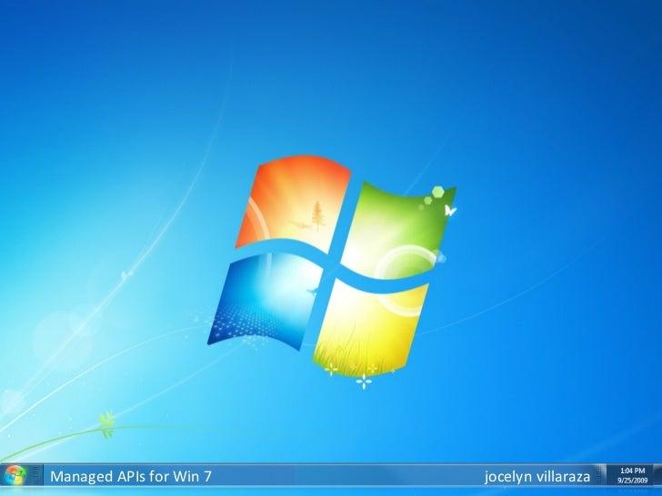 Win7 Development with Managed .NET APIs