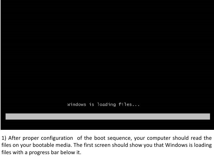 1) After proper configuration  of the boot sequence, your computer should read the files on your bootable media. The first...