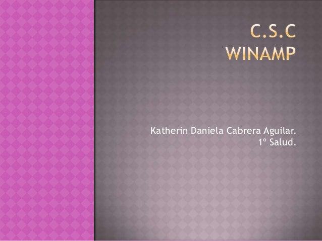 Katherin Daniela Cabrera Aguilar.                       1º Salud.